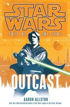 Pin by michael farnsworth on books pinterest books outcast star wars fate of the jedi book this series has been great so far fandeluxe Choice Image