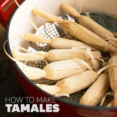 How to Make Tamales for the Best Mexican Dinner Ever Learn how to make tamales -- cornhusks filled with savory or sweet dough -- in 7 simple steps.Learn how to make tamales -- cornhusks filled with savory or sweet dough -- in 7 simple steps. Mexican Food Recipes, Great Recipes, Ethnic Recipes, Favorite Recipes, Yummy Recipes, Recipe Ideas, Dinner Dishes, Food Dishes, Main Dishes