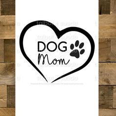Excited to share this item from my #etsy shop: Dog Mom Heart with Paw Design - Digital Cut File For Cricut, Silhouette ect- For Personal and Small Commercial Use For Mugs, Shirts ECT