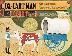 Winner of the Caldecott Medal  Thus begins a lyrical journey through the days and weeks, the months, and the changing seasons in the life of one New Englander and his family. The oxcart man packs his goods...