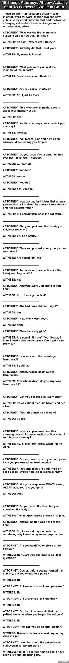 18 Things Actually Said To Witnesses In Court....The ones directed towards doctors are my favourite