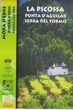 La Picossa [Document cartogràfic] : Punta d'Aguilar, Serra del Tormo: Móra d'Ebre. Barcelona : Piolet, 2015