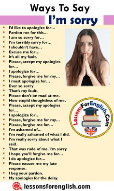 Different Ways To Say I'm sorry, English Phrases Examples I'd like to apologize for… Pardon me for this… I am English Learning Spoken, Teaching English Grammar, English Writing Skills, English Language Learning, English Conversation Learning, English Speaking Skills, Teaching Spanish, Spanish Language, French Language