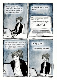 wheresmybubble:  Mini comic for today! I took a Myers-Briggs personality test and it turns out I'm an INFJ! I started reading more about it and realised it wasn't a very popular personality type :(