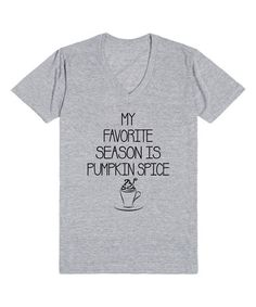 I ***LOVE*** this t-shirt.  Fall is my favorite and I love pumpkin EVERYTHING! Heather Gray 'Pumpkin Spice' V-Neck Tee - Women