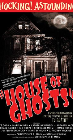 House of Ghosts (2012) - IMDb Sylvia Syms, Spiritual Medium, Harlan Ellison, Imdb Tv, Bailee Madison, Isaac Asimov, Afraid Of The Dark, New Girlfriend, Space Time