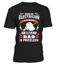 Being An Electrician Is An Honor Being  #gift #idea #shirt #image #BestCancerIdeas #funnygiftshirt #videotv #gamingshirt