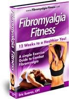Fibromyalgia Fitness,12 weeks to a healthier you! eBook is out, get your copy here with bonuses!