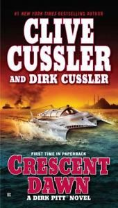Dirk-Pitt-Crescent-Dawn-22-by-Dirk-Cussler-and-Clive-Cussler-2011-Paperback-New #dirkpittadventures #clivecussler #crescentdawn #dirkcussler #adirkpittnovel #goodreads
