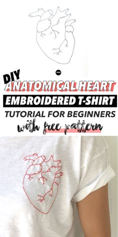 Cool tutorial on how to make a Anatomical Heart DIY embroidery t-shirt! Love this hipster casual outfit ideas with cool DIY clothing project. Kostenlose DIY-Projekte How To Hand Embroider A Shirt: Free Designs Diy Embroidery Shirt, Diy Embroidery Designs, Embroidery Hearts, Embroidery Stitches Tutorial, Embroidery Fashion, Ribbon Embroidery, Sewing Stitches, Embroidery Techniques, Diy Clothes Embroidery