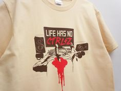"""Custom Screen Printed Short Sleeved Heavyweight Beige T-Shirt """"Life Has No CTRL+Z"""" ,Available in 150 S M L XL and XXL"""