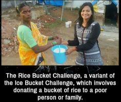 The Rice Bucket Challenge.Lets Make this viral