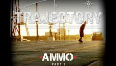 AMMO: Part 1