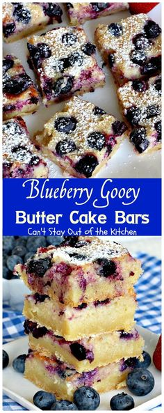 Blueberry Gooey Butter Cake Bars | Can't Stay Out of the Kitchen | you will…