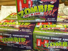 Certified Zombie Ammo...  Just in case...