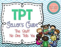TPT Seller's Guide - Tutorials for everything you need to know! Rafflecopter, WooBox, InLinkz, Images Sizes and more!