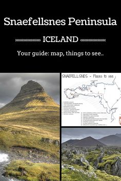 Destination travel guide - Plan your time in the Snaefellsnes Peninsula Iceland - Includes a detailed map, a video and the list of places to see with access to many photos