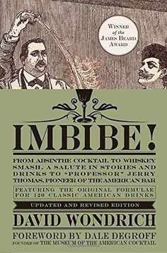 The Best Cocktail Books / Imbibe! Updated and Revised Edition:by David Wondrich (Hardcover)