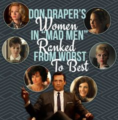 """Don Draper's Women In """"Mad Men"""" Ranked From Worst To Best"""