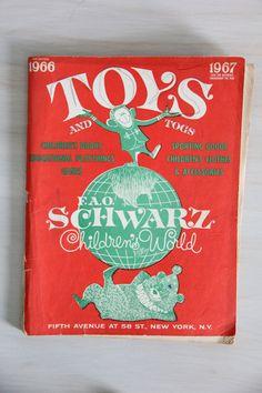 vintage mid century FAO Schwarz toy catalog / by wretchedshekels,