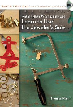 Metal Artistu0027s Workbench, Learn To Use The Jeweleru0027s Saw With Thomas Mann  DVD