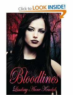 Bloodlines: 1: Amazon.co.uk: Lindsay Anne Kendal: Books