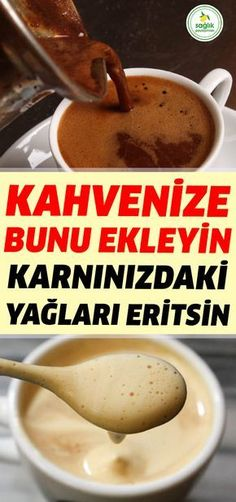 Thanks to these 3 ingredients that you will add to your coffee, you can use . Health And Nutrition, Health And Wellness, Health Tips, Health Fitness, Natural Health Remedies, Herbal Remedies, Turkish Recipes, Weight Loss Diet Plan, Viera