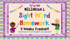Download 3 weeks of BILINGUAL Sight Word Homework for your 1st Graders for FREE!!!  I'd love for you to rate it and comment on it if you have time.  I also sell each of the 4 quarters and the whole year bundle of sight word homework.  This is only 3 weeks worth of homework, but the whole year bundle has 32 weeks of Monday through Thursday sight word homework.