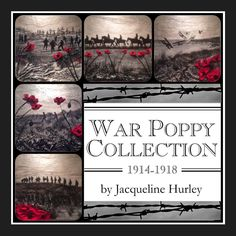 War Poppy Collection by Jacqueline Hurley of POSH Original Art. Freedom is never free.Lest We Forget Remembrance Day, Wwi, Hurley, Memorial Day, World War, Poppy, Original Art, Freedom, Forget