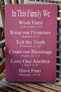 Christian or not they are values everyone can appreciate. - Christian Family Rules Sign - I've always liked the Family Rules signs, I LOVE the idea of adding Scripture backing! I think this will be my Fall project! Family Rules Sign, Family Values Quotes, Quote Family, Family Prayer, Family Motto, Blessed Family, Marriage Prayer, Do It Yourself Furniture, Christian Families