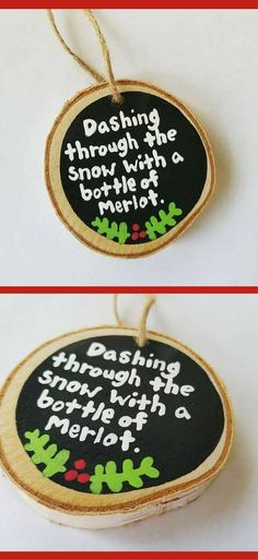 Dashing through the snow, Funny Christmas ornament, Christmas Wine ornament, best friend gift, Wood slice ornament, Wine Drinker Gift, Rustic Christmas ornaments, Funny Christmas gift, Merlot, Wine quote #affiliate