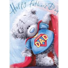 ♥ Tatty Teddy ♥ Happy Fathers Day, Super Dad ♥