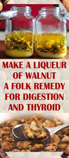 MAKE A LIQUEUR OF WALNUT – A FOLK REMEDY FOR DIGESTION AND THYROID #liqueur #walnut #remedy #degestion #thyroid Repin & Share IT
