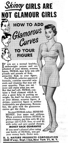 """skinny girls are not glamour girls"" vintage gain weight ads whattttt Pin Up Vintage, Vintage Ads, Vintage Posters, Vintage Glamour, Funny Vintage, Vintage Hipster, Retro Posters, Vintage Soul, Vintage Images"