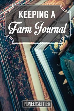 5 Tips For Keeping A Farmers Journal-these are so valuable-conditions for ea planting season, sure helped us!
