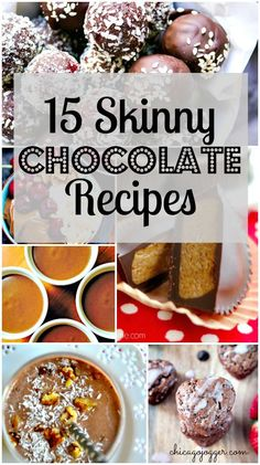 15 Skinny Chocolate Recipes - This roundup of 15 skinny chocolate recipes is full of desserts you can feel good about for Valentine's Day or any time you're craving a sweet snack. | chicagojogger.com