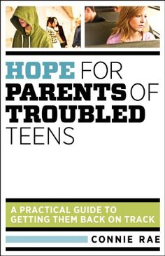 Free Book - Hope for Parents of Troubled Teens (K/N/E)