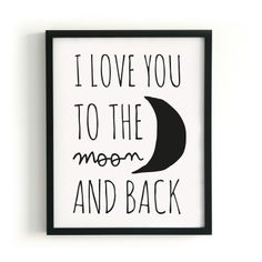 poster paqhuis. i love you to the moon and back.