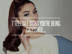 7 #Telltale Signs You're #Being Catfished ... → Love #Business