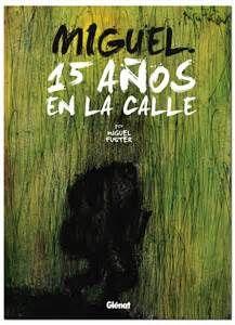 """Ficha de lectura de """"Miguel 15 años en la calle"""" de Miguel Fuster, elaborada por Manuel Hernández."""