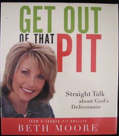 Get Out of That Pit Straight Talk About God's Deliverance Beth Moore 4 Audio CD | eBay