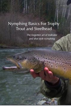 Watch Nymphing Basics For Trophy Trout and Steelhead Online | Vimeo On Demand