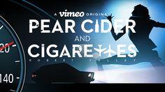 Pear Cider and Cigarettes