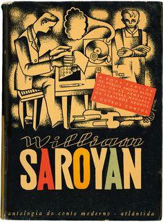 Design by Victor Palla, 1947,  William Saroyan, Atlântida Editora.