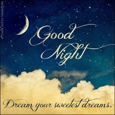 Good Night Dream Your Sweetest Dreams