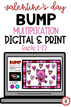 Do your students love to play Bump? Could you use a digital version now but would also like a print version for next year? This Valentine's Day set includes 12 Multiplication games covering the facts 1-12. Addition and Subtraction version also available.