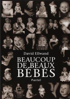 Livre pour enfant Beaucoup de beaux bébés 18 mois Beaucoup de beaux bébés école des loisirs pastel photographies