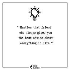 Tag your official advisors  Follow @epicquotes.in and @epicstuff.in and you could win some epic merchandise! . #friendstrip #friendsforkeeps #friendsforever❤️ #friendsreunion #friendslove #friendshipforever #friends❤️ #friendsthatarefamily #crazyfriends #friendsmemes #friendsgoals #tagfriends #friendss #justfriends #withmyfriends #friendsquotes #lovefeelings #feelingsquotes #lovelifequotes #writingsociety #writingtips #writersconnection #poetsandwriters #epicquotes #tagfriends
