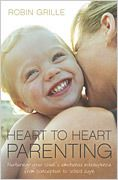 Heart to Heart Parenting is a book on nurturing your child's emotional intelligence from conception to school age.Raising your children can be the m