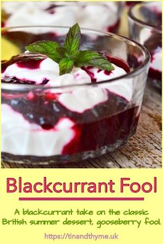 Everyone knows about gooseberry fool, but have you tried blackcurrant fool? Summer Fruit, Summer Desserts, Summer Recipes, Summer Food, Fruit Recipes, Dessert Recipes, Uk Recipes, Recipies, British Desserts
